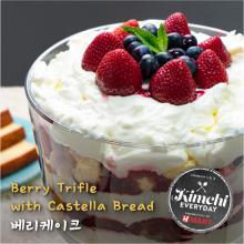 Berry Cream Cheese Trifle with Castella Bread / 카스테라 베리 트라이플