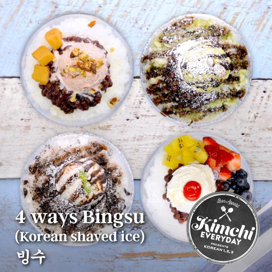 Bingsu Korean Shaved Ice 4ways 빙수